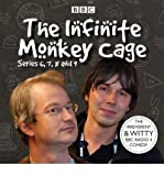 [(Infinite Monkey Cage: Series 6, 7, 8 and 9)] [ By (author) Brian Cox, By (author) Robin Ince, Read by Brian Cox, Read