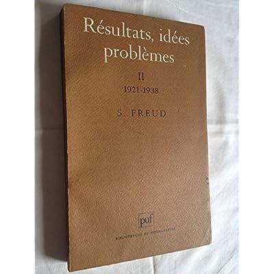 Résultats, idées, problèmes. Tome II 1921-1938