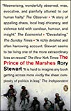 (The Prince of the Marshes: And Other Occupational Hazards of a Year in Iraq) By Stewart, Rory (Author) paperback Published on (04 , 2007)