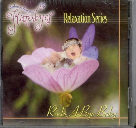 Rock-a-bye Baby (Flitterbyes Relaxation)