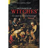 An Abundance Of Witches: The Great Scottish Witch Hunt