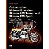 Buch - Ostdeutsche Motorradklassiker 425 Touren und Sport - Reparaturhandbuch und Ersatzteilkatalog