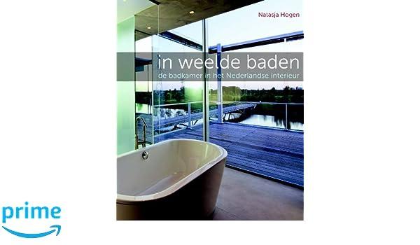 In weelde baden: de badkamer in het Nederlandse interieur: Amazon.de ...