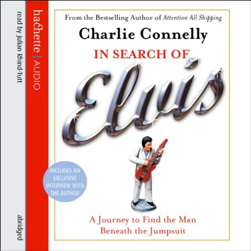 In Search of Elvis: A Journey to Find the Man Beneath the ()