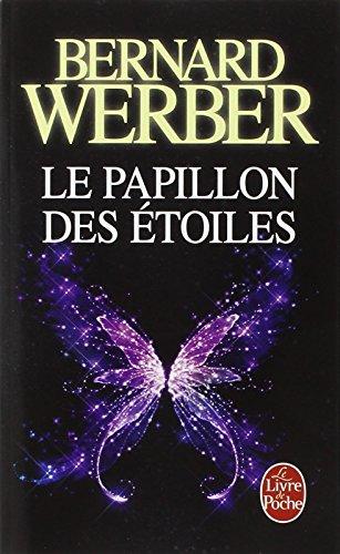 Le papillon des étoiles par Bernard Werber