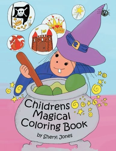 Childrens Magical Colouring Book by Sheryl Jones (2013-10-14)