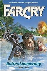 FarCry: Götterdämmerung, Band 1 Taschenbuch