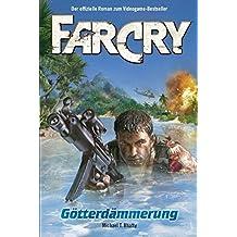 FarCry: Götterdämmerung, Band 1