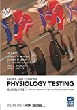 Sport and Exercise Physiology Testing Guidelines: Volume I - Sport Testing: Sport Tes...