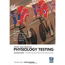 Sport and Exercise Physiology Testing Guidelines: Volume I – Sport Testing: The British Association of Sport and Exercise Sciences Guide