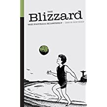 The Blizzard - The Football Quarterly: Issue Sixteen (English Edition)
