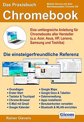 das-praxisbuch-chromebook-eine-umfangreiche-anleitung-fur-chromebooks-aller-hersteller-ua-acer-asus-