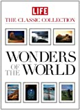 LIFE Wonders of the World (Life the Classic Collection)