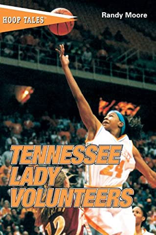 Hoop Tales: Tennessee Lady Volunteers