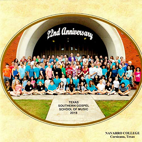 22nd Anniversary Texas Southern Gospel School of Music 2018