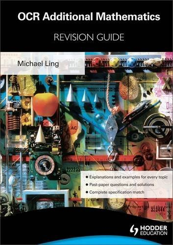 OCR Additional Mathematics Revision Guide For Advanced Free Standing Mathematics Qualification by Michael Ling (2012-01-27)