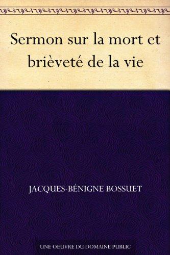 Sermon sur la mort et brièveté de la vie (French Edition)