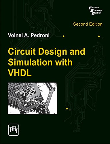 Circuit Design and Simulation with VHDL, 2nd ed.