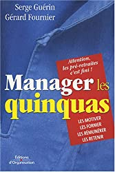 Manager les quinquas : Des pistes pour en finir avec une France en pré-retraite...