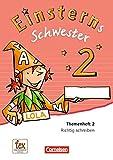Einsterns Schwester - Sprache und Lesen - Neubearbeitung: 2. Schuljahr - Themenheft 2: Verbrauchsmaterial