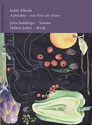 Aphrodite – Eine Feier der Sinne: Klangbuch mit 1 CD