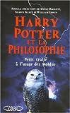 HARRY POTTER ET LA PHILOSOPHIE