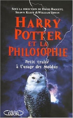 Harry Potter Philosophie - HARRY POTTER ET LA