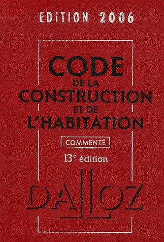 Code de la construction et de l'habitation 2006 par Jean-Philippe Brouant