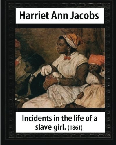 harriet ann jacobs in the autobiography
