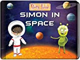 Simon In Space - A Kids' Storybook That Promises A Tour Across The Planets! (Story Time Online Bookstore)