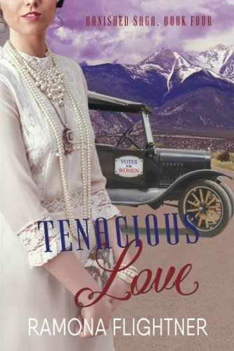 Tenacious Love (Banished Saga, Book Four): Banished Saga, Book Four