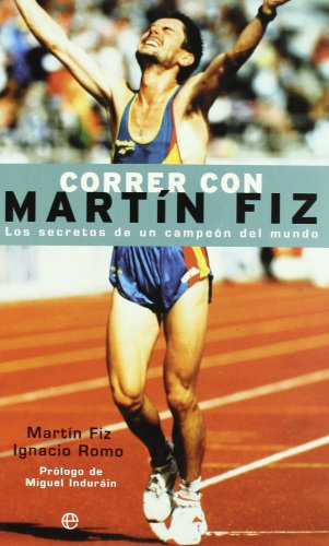 Correr Con Martin Fiz (Deporte) por Ignacio Romo