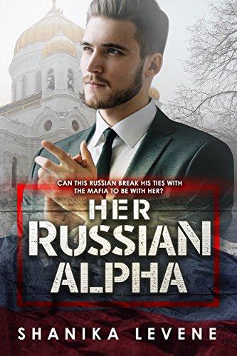 Her Russian Alpha: BWWM Romance (Alphas From Money Book 2)