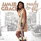 Songtexte von Jamie Grace - Ready to Fly