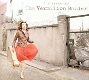 The Vermilion Border by Viv Albertine (2012) Audio CD