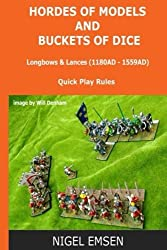 Hordes of Models and Buckets of Dice: Longbows and Lances