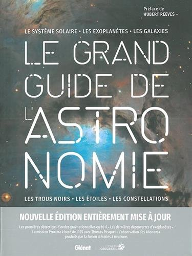Le grand guide de l'Astronomie 3e édition par Collectif