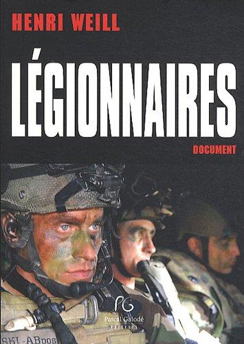 Légionnaires par Henri Weill