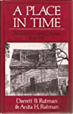 A Place in Time: Middlesex County, Virginia, 1650-1750 1st edition by Rutman, Darrett Bruce (1984) Hardcover