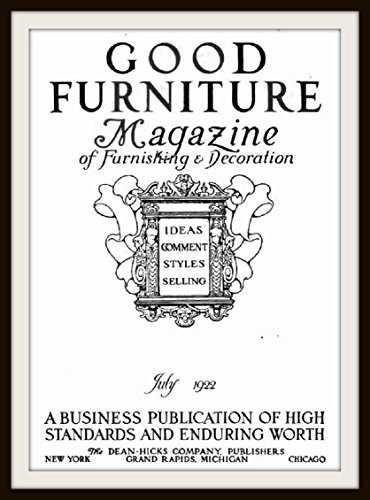 good-furniture-magazine-of-furnishing-and-decoration-volume-19-july-1922-everything-for-the-beauty-a