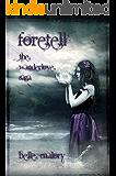 Foretell (Wanderlove Book 2)