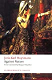 Against Nature (Oxford World's Classics)