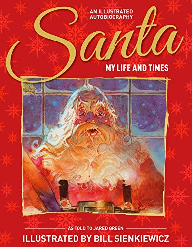 Santa: My Life and Times: An Illustrated Autobiography (English Edition)