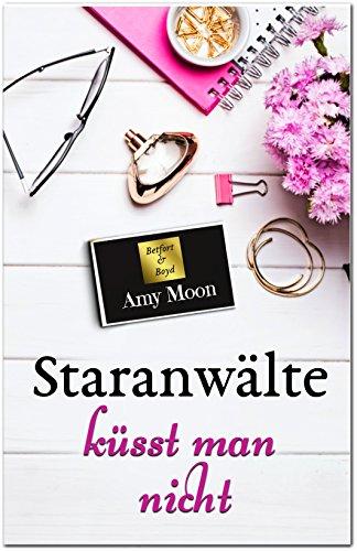 Staranwälte küsst man nicht (German Edition)