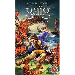 Gaïg, Tome 9 : Le jardin d'Afo