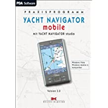 YACHT NAVIGATOR mobile. Version 3.0 für Windows Mobile Software 3002 bis Windows: Mit YACHT NAVIGATOR studio