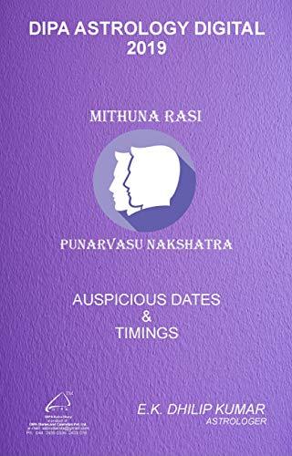 Punarvasu Nakshatra - Mithuna Rasi: 2019 Auspicious Dates and