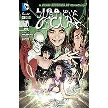 Liga de la Justicia oscura núm. 01 (Liga de la Justicia oscura (Nuevo Universo DC)) de Peter Milligan (8 jun 2012) Tapa blanda