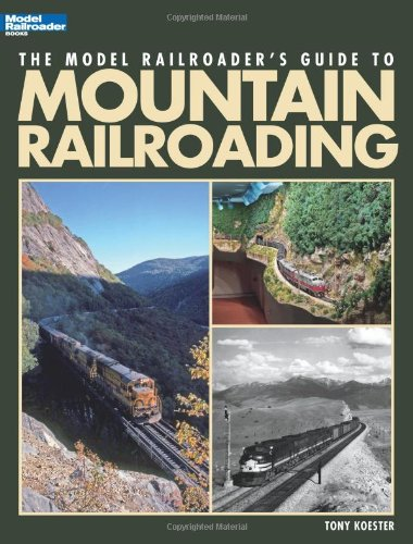 the-model-railroaders-guide-to-mountain-railroading