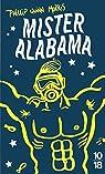 Mister Alabama par Phillip Quinn Morris